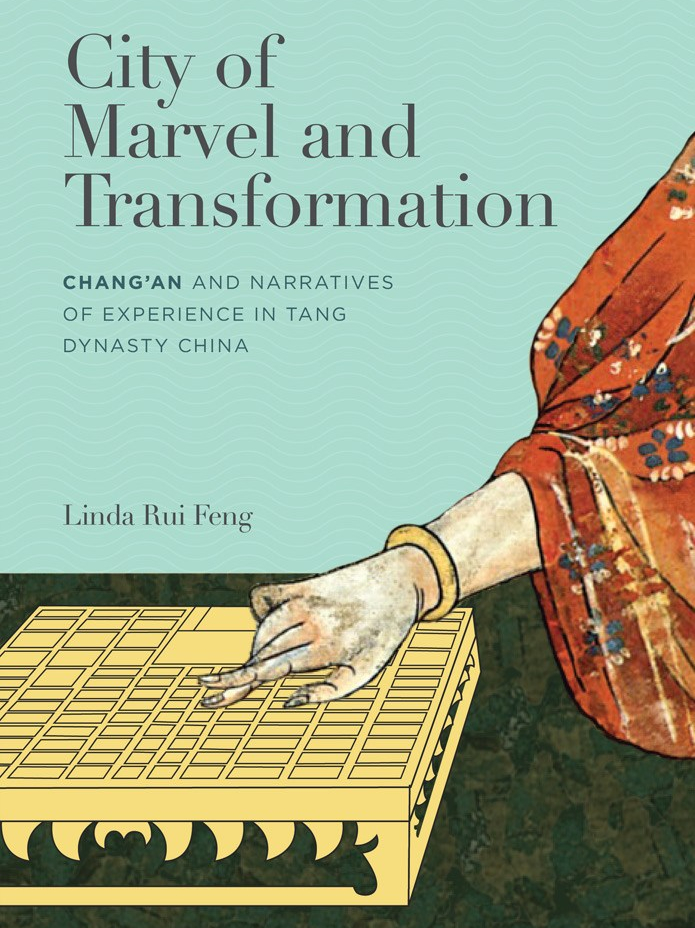 "Cover of Linda Rui Feng's book ""City of Marvel and Transformation."""